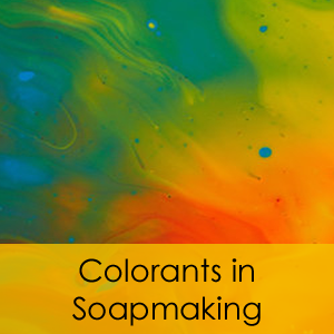 Colorants in Soapmaking Class