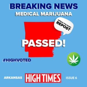 Arkansas has approved medical marijuana!