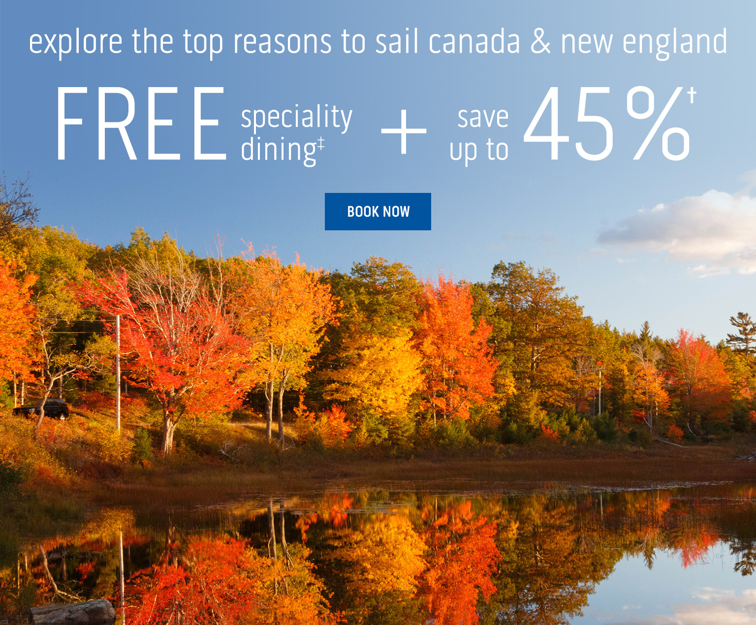 Up to 45% off cruises to Canada & New England with Princess Cruises