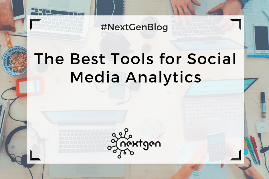 The Best Tools for Social Media Analytics