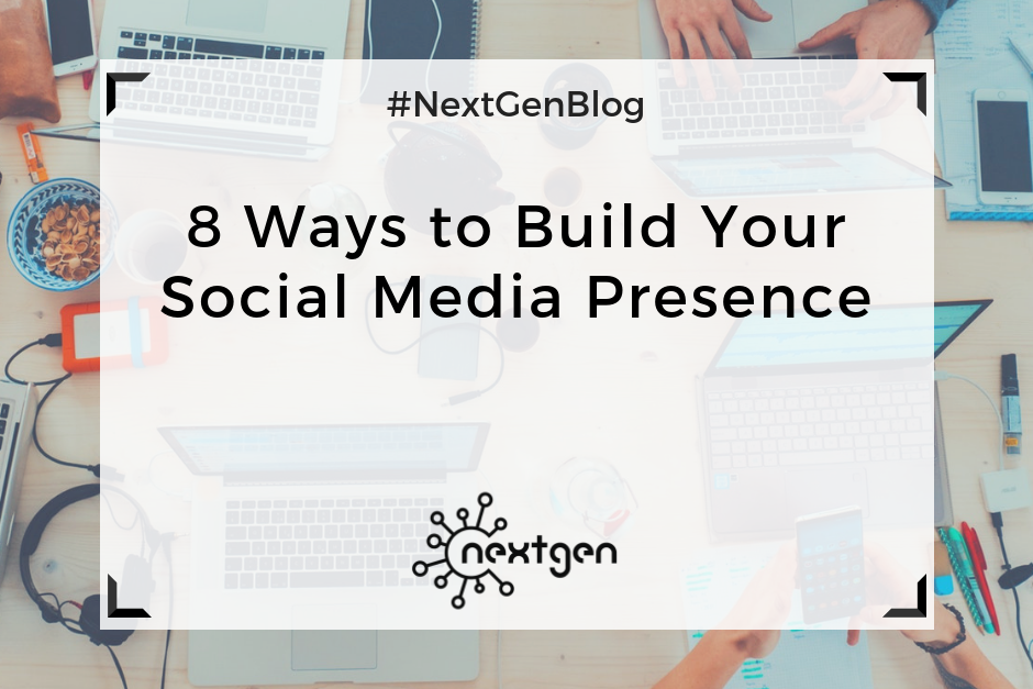 8 Ways to Build Your Social Media Presence