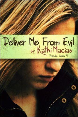 Deliver Me from Evil