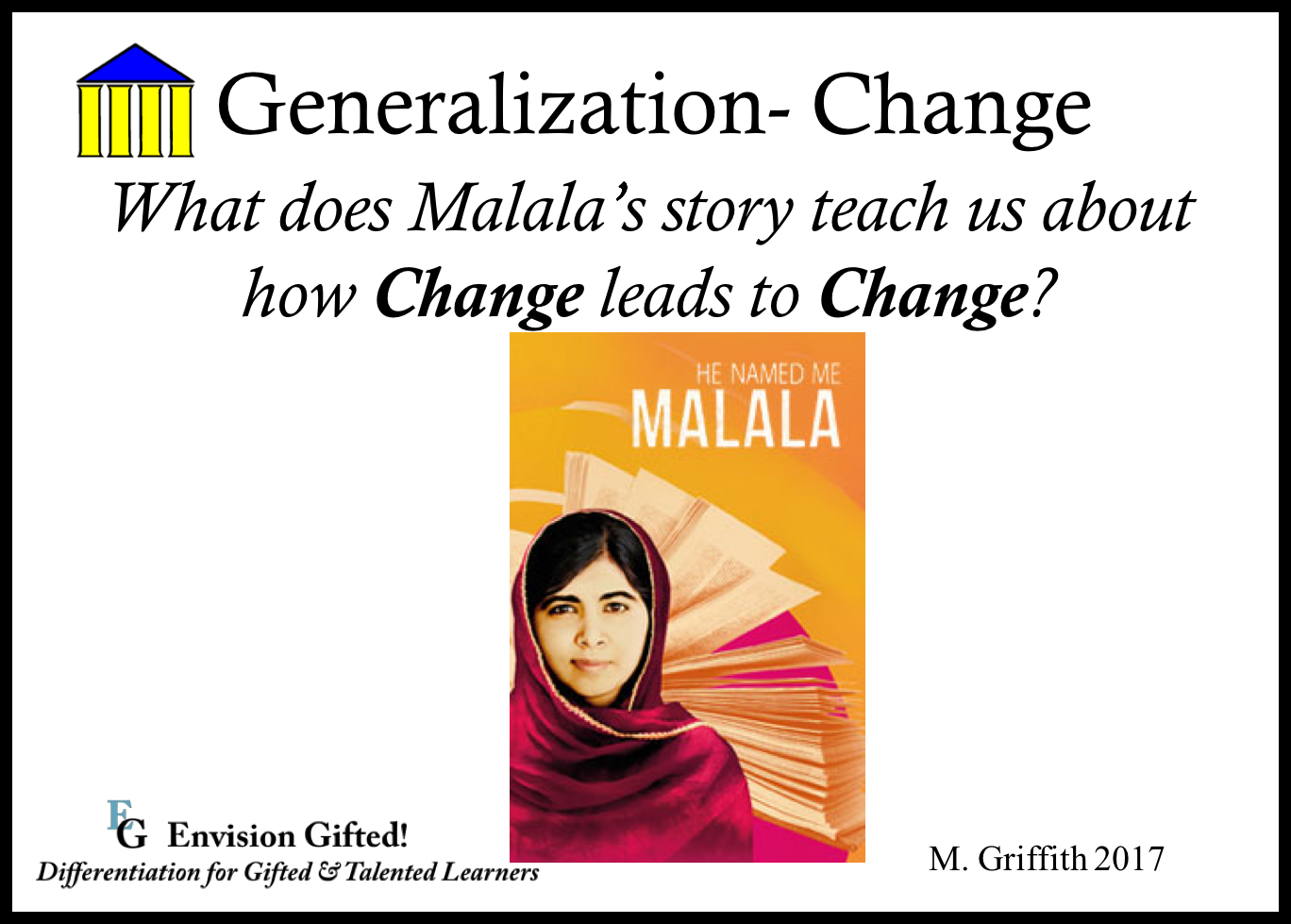 Envision Gifted. Universal Theme. Change Leads to Change