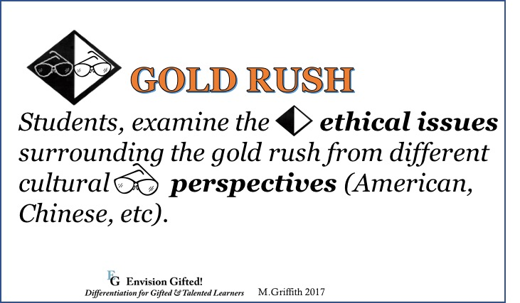 Envision Gifted. Gold Rush. Multiple Perspective & Ethics