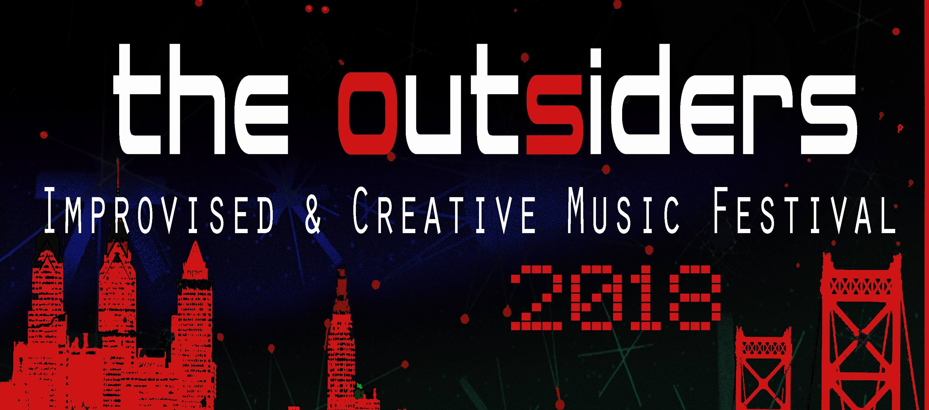 2018 Outsiders Improvised & Creative Music Festival Kickoff with