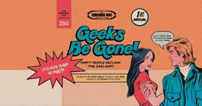 In today's really dumb moves moment, a San Diego bar posts a post-Comic-Con event called 'Geeks Be Gone'
