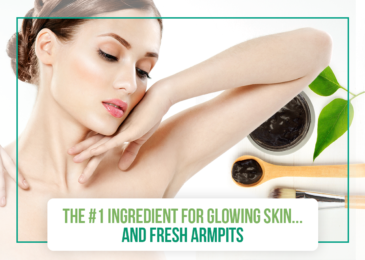 The #1 Ingredient for Glowing Skin… and Fresh Armpits