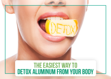 The Easiest Way to Detox Aluminum from Your Body