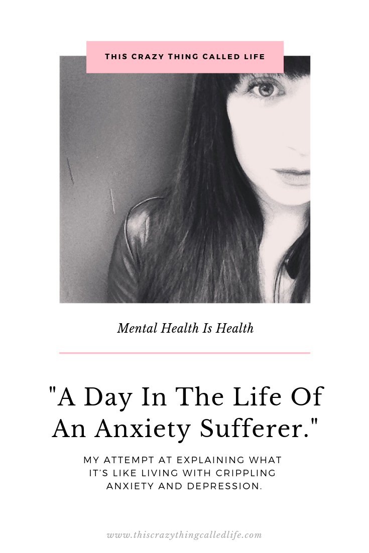This Crazy Thing Called Life A Day In The Life Of An Anxiety Sufferer