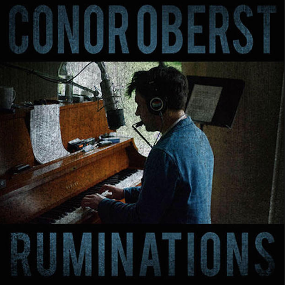 <b><u>Conor Oberst - Ruminations</b></u><br><i>(2016, Nonesuch)</i><br><small>recording engineer</small>