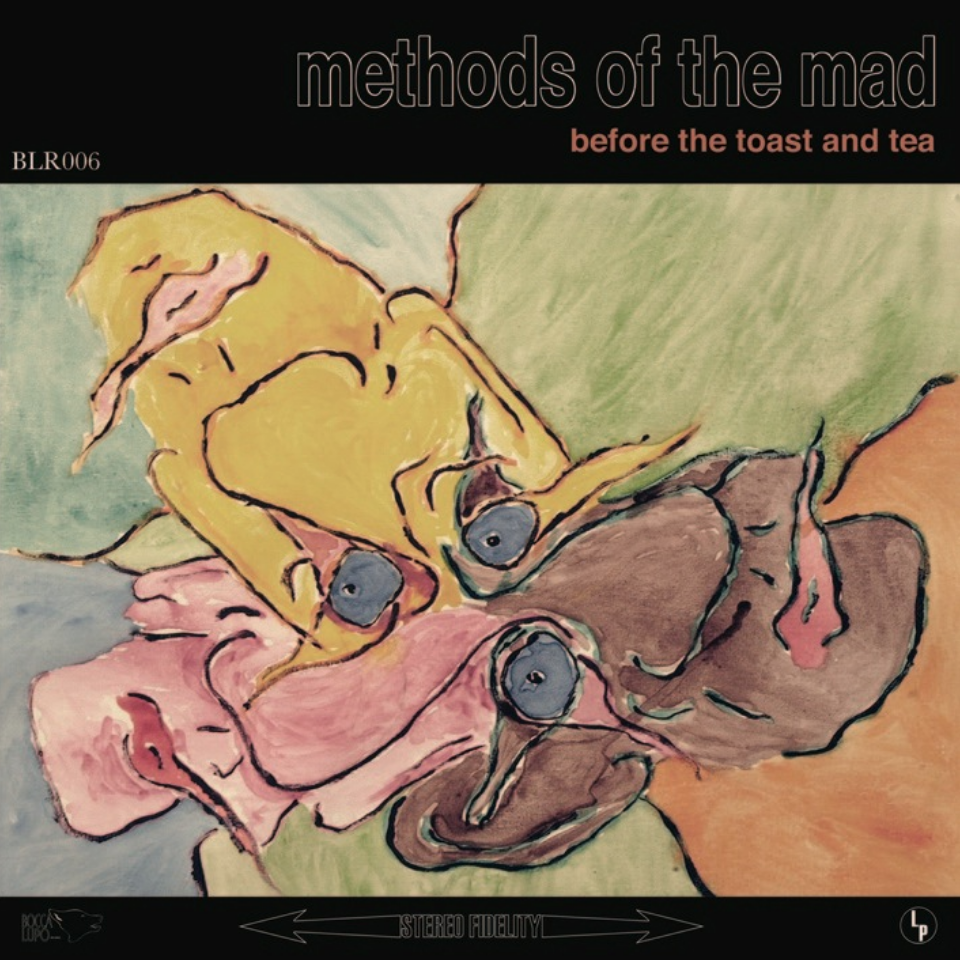 <b><u>Before The Toast And Tea -<br>Methods of the Mad</b></u><br><i>(2010, Bocca Lupo)</i><br><small>composition/arrangement,<br>recording/mixing,<br>instrumentation</small>