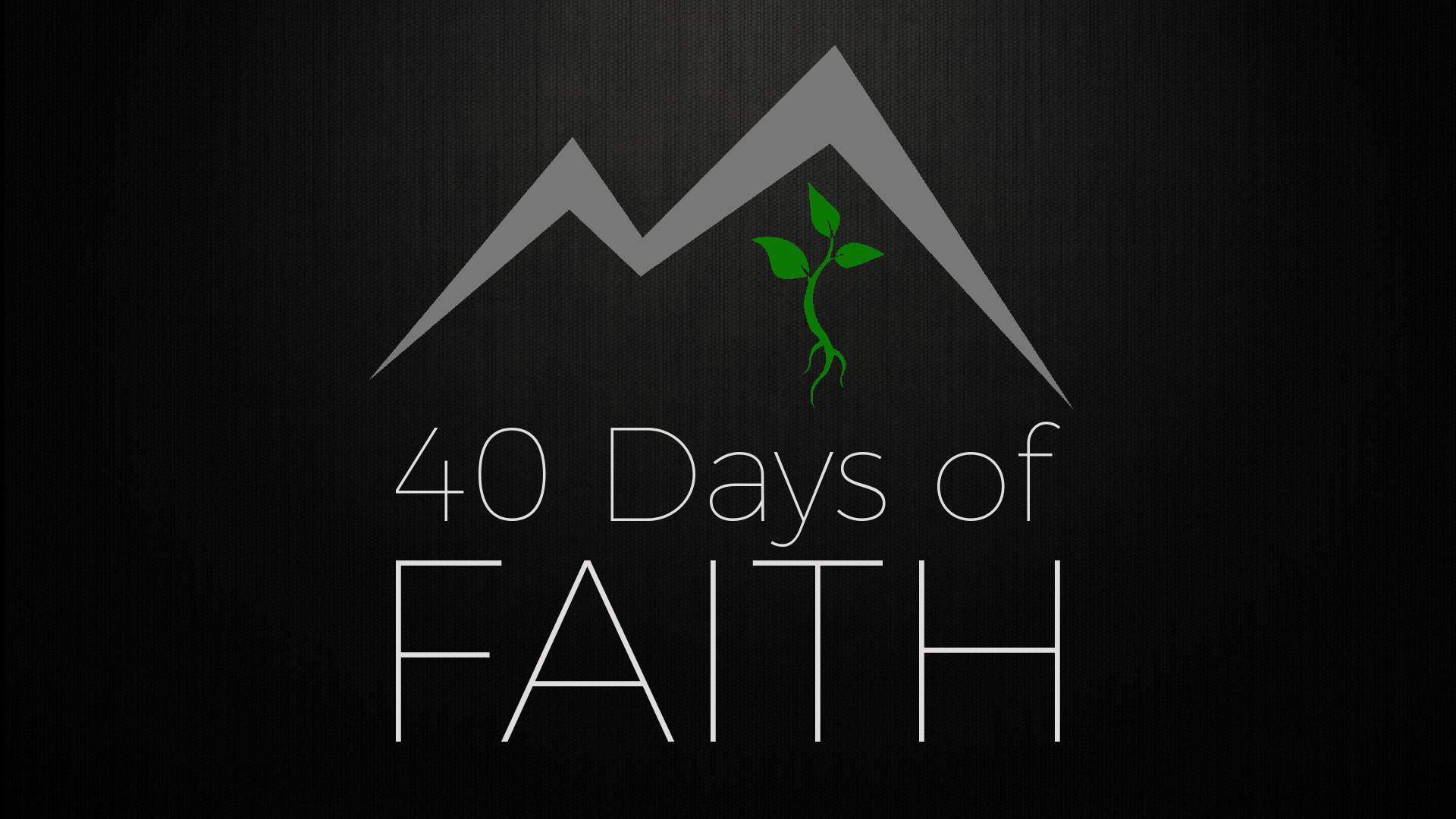 40 Days of Faith Title Image