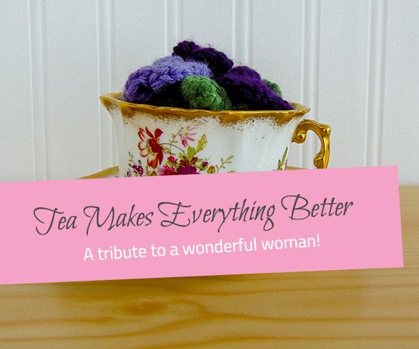 Tea Makes Everything Better - The Little Bird Designs feature