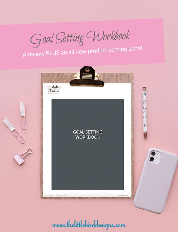Goal Setting Workbook Review - The Little Bird Designs