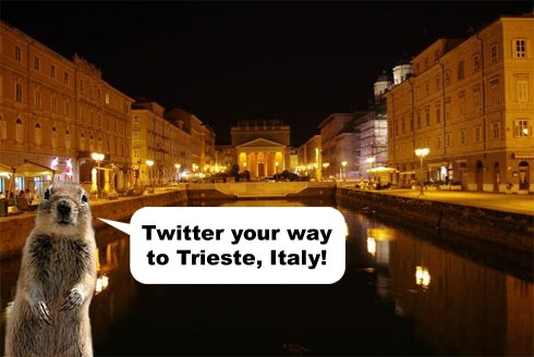 Sorry. I just had to use the Squirrelizer. Are there even squirrels in Trieste? Find out yourself!