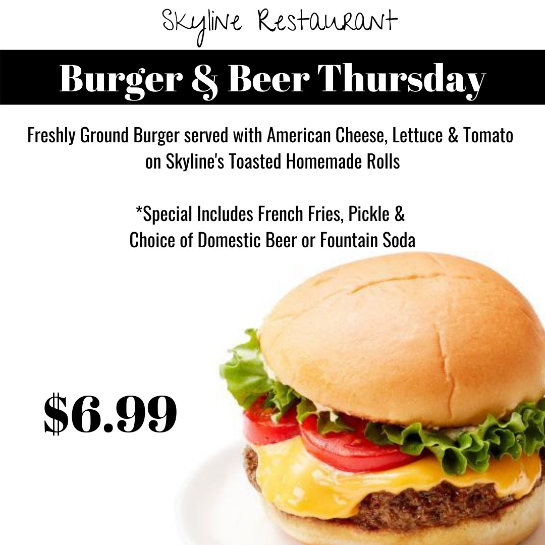 Burger & Beer Thursday at Skyline Restaurant