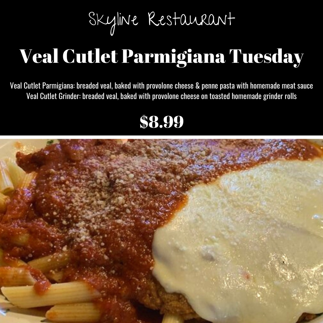 Tuesday Veal Parmigiana Lunch at Skyline Restaurant