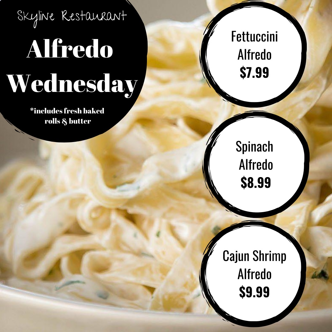 Wednesday Fettuccini Alfredo, Spinach Alfredo, Shrimp Alfredo, Lunch
