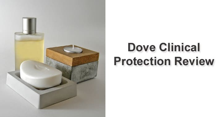Dove Clinical Protection Antiperspirant Review