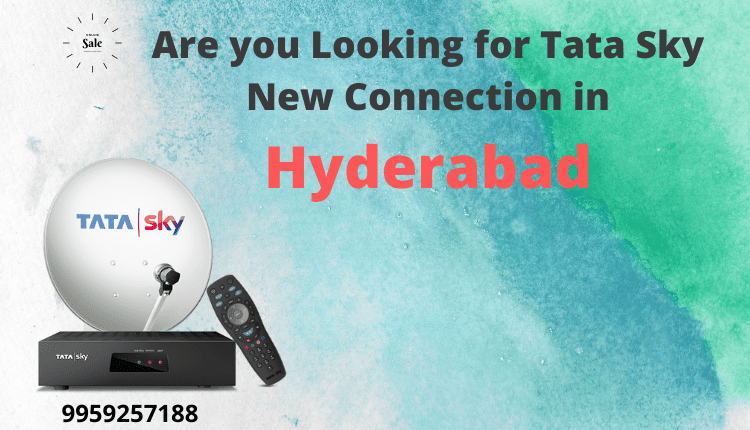 Tata Sky New Connection - Hyderabad