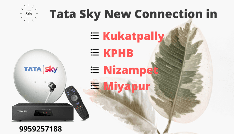 Tata Sky New Connection kukatpally
