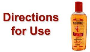 Directions for Use - Ketomac Shampoo