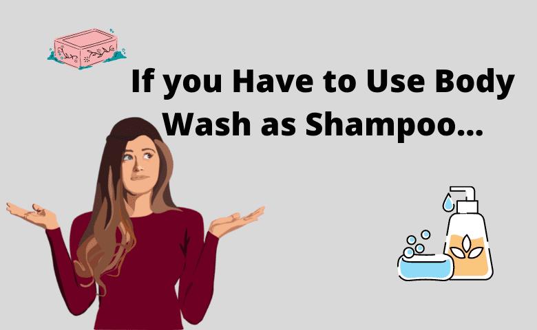 Can you Use a Body as Shampoo