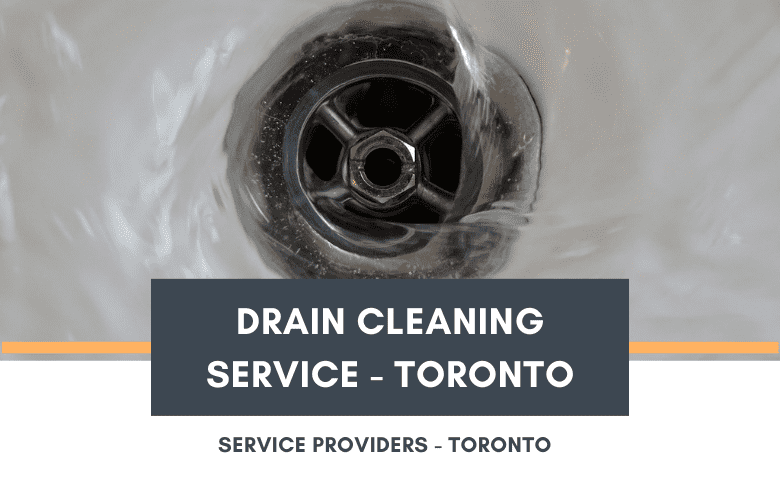 Drain Cleaning Service - Toronto