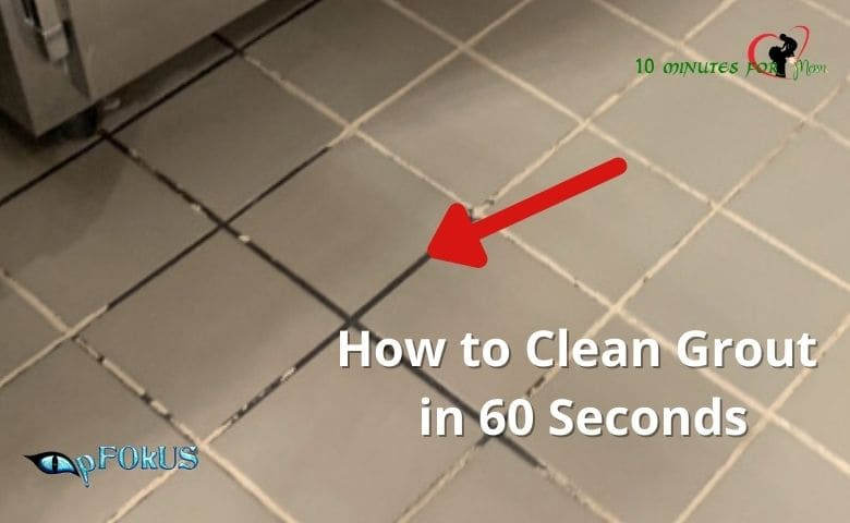 How to Clean Grout in 60 Seconds