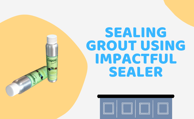 Sealing Grout Using Impactful Sealer - How to Clean Cultured Marble Countertops
