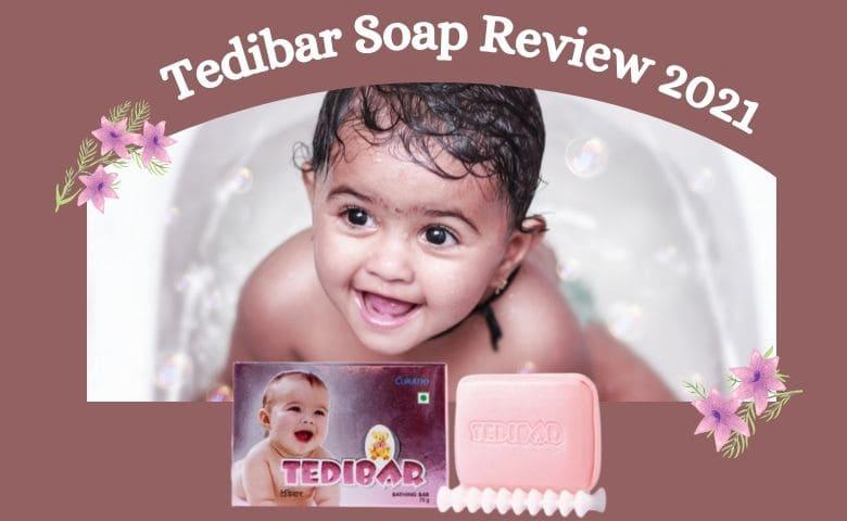 Tedibar Soap Review 2021