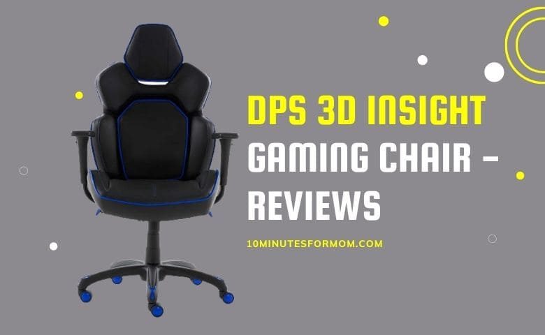 DPS 3D Insight Gaming Chair - Reviews