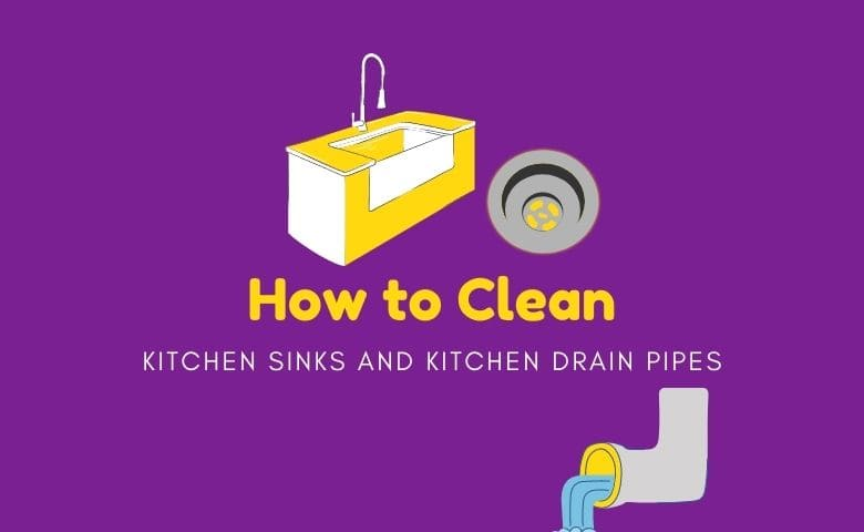 Kitchen sinks and kitchen drain pipes tend to get clogged too often. Here are ways to clean them efficiently.