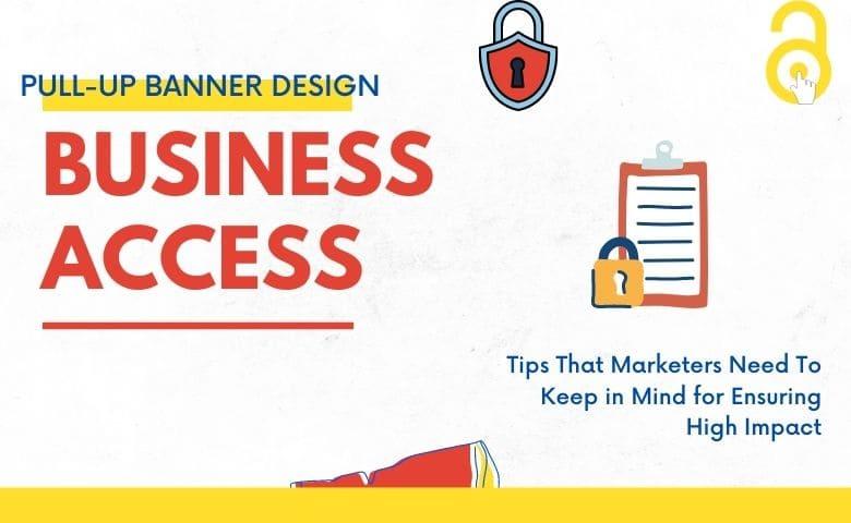 Pull-Up Banner Design Tips