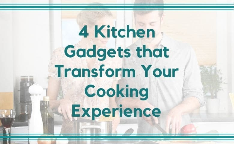 4 Kitchen tools that Transform Your Cooking Experience