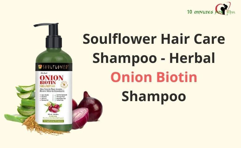 Soulflower Hair Care Shampoo - Herbal Onion Biotin Shampoo