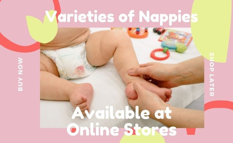 Varieties of Nappies Available at Online Stores