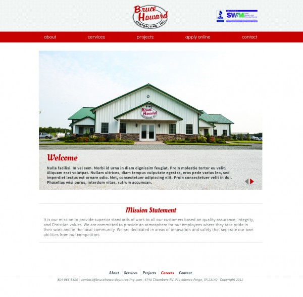 While the final website doesn't follow my design exactly, Bruce Howard did utilize the main idea of it, and the used my photos throughout the site.