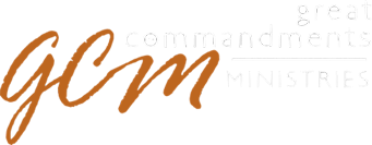 GCMACTS.com – Great Commandments Ministries | Tieton, Wa