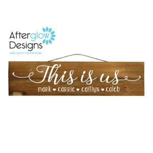 Personalized This is Us Sign