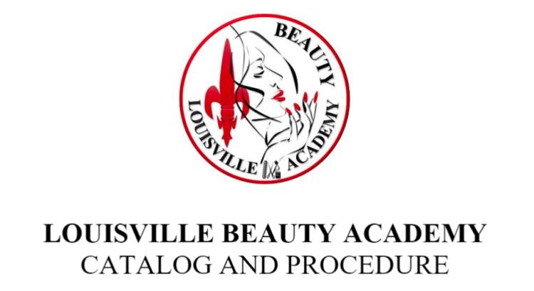 Louisville Beauty Academy - Student Catalog