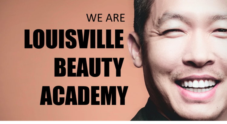 Louisville Beauty Academy - Founder - Di Tran - We Value Each Community Person as a Human and We Focus on Empower Each One To the Next Level with Education - Beauty Knowledge