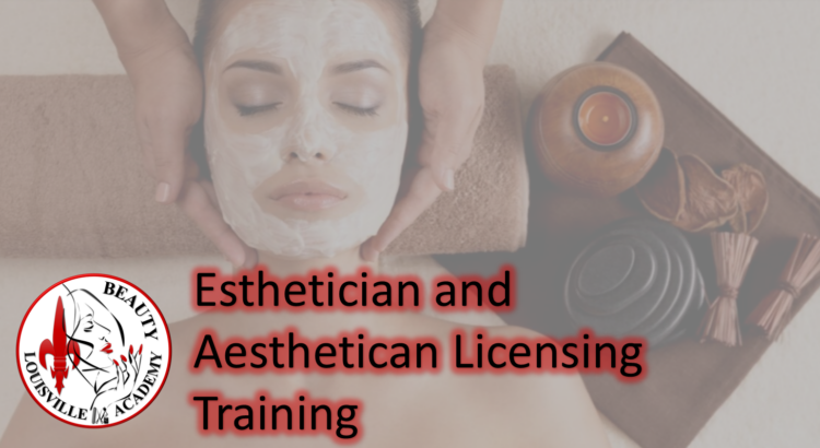 Louisville Beauty Academy - Aesthetic, esthetic, licensed esthetician program - Kentucky Most Affordable aesthetic school
