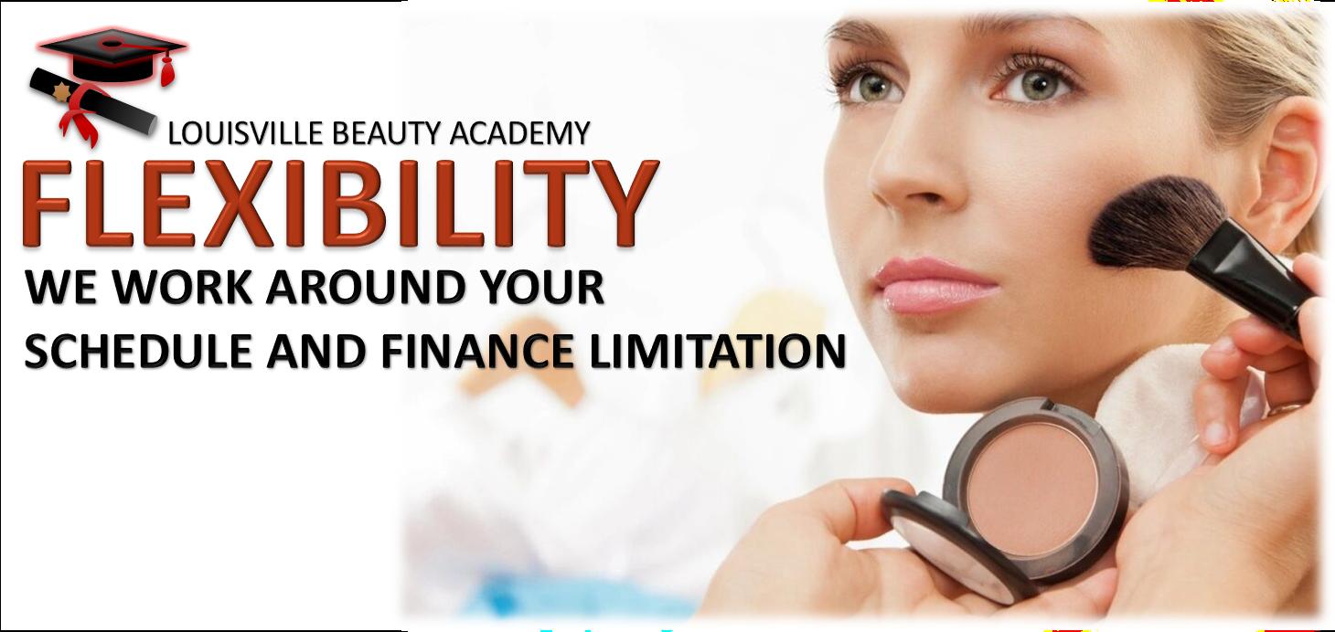 Louisville Beauty Academy - Flexibility - School Works Around Your Life Schedule
