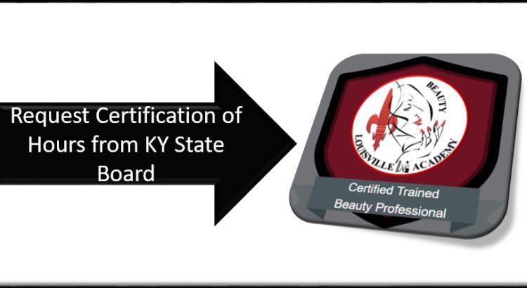 Louisville Beauty Academy - Request Student Certification Process