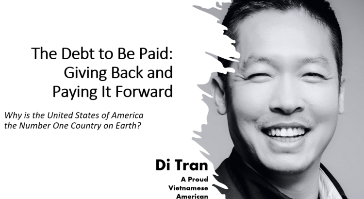 Di Tran - United State of American is the number one country on earth
