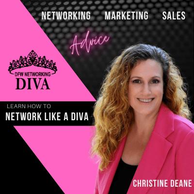 Christine Deane – DFW Networking Diva