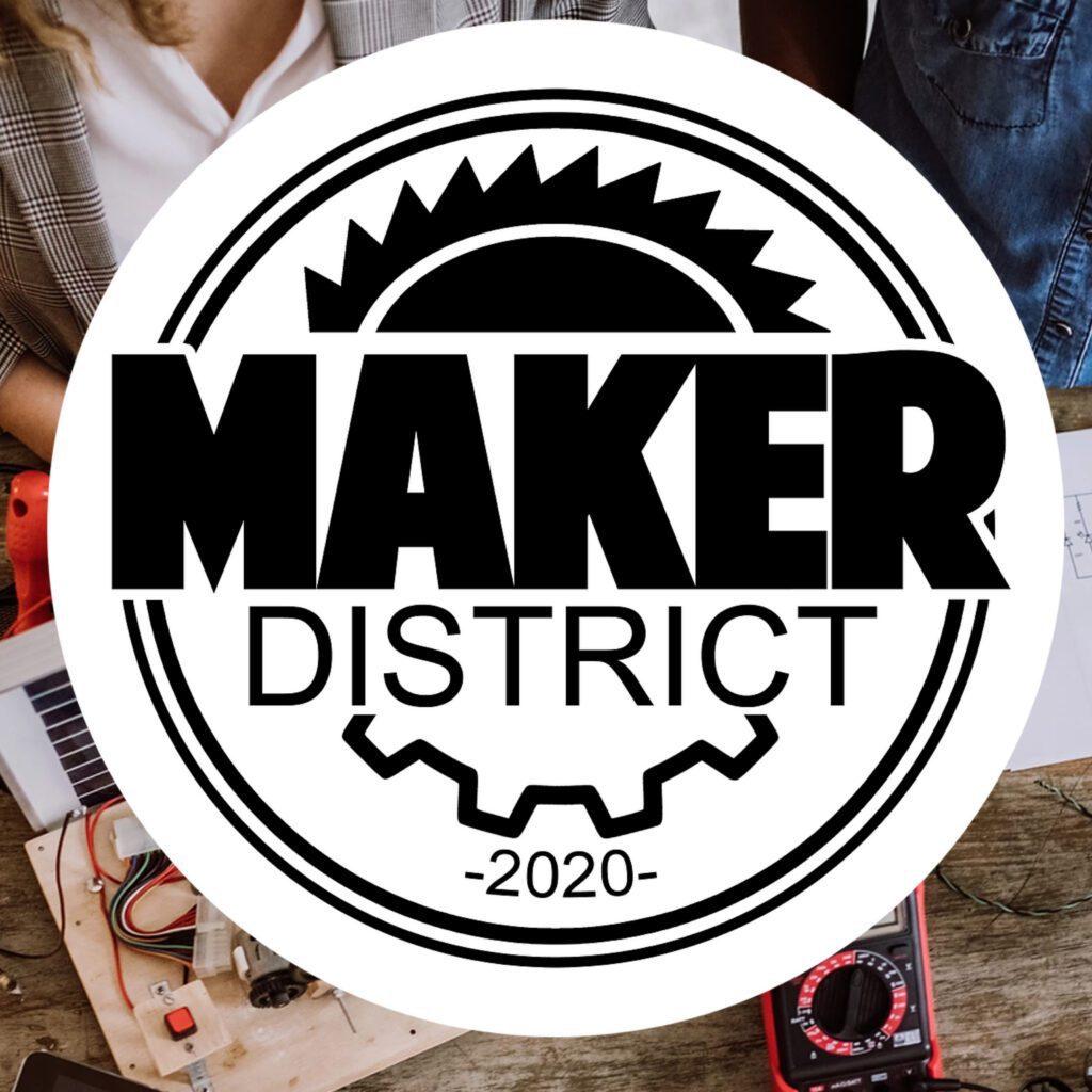 Maker District