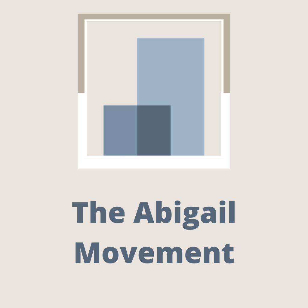 The Abigail Movement