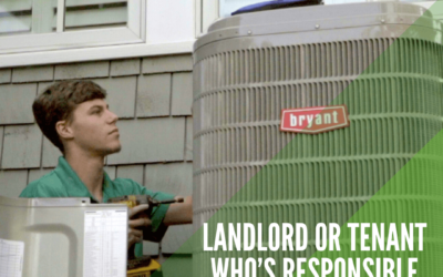 Landlord or Tenant-Who's Responsible
